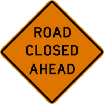 Road_Closed_Ahead_sign.svg[1]